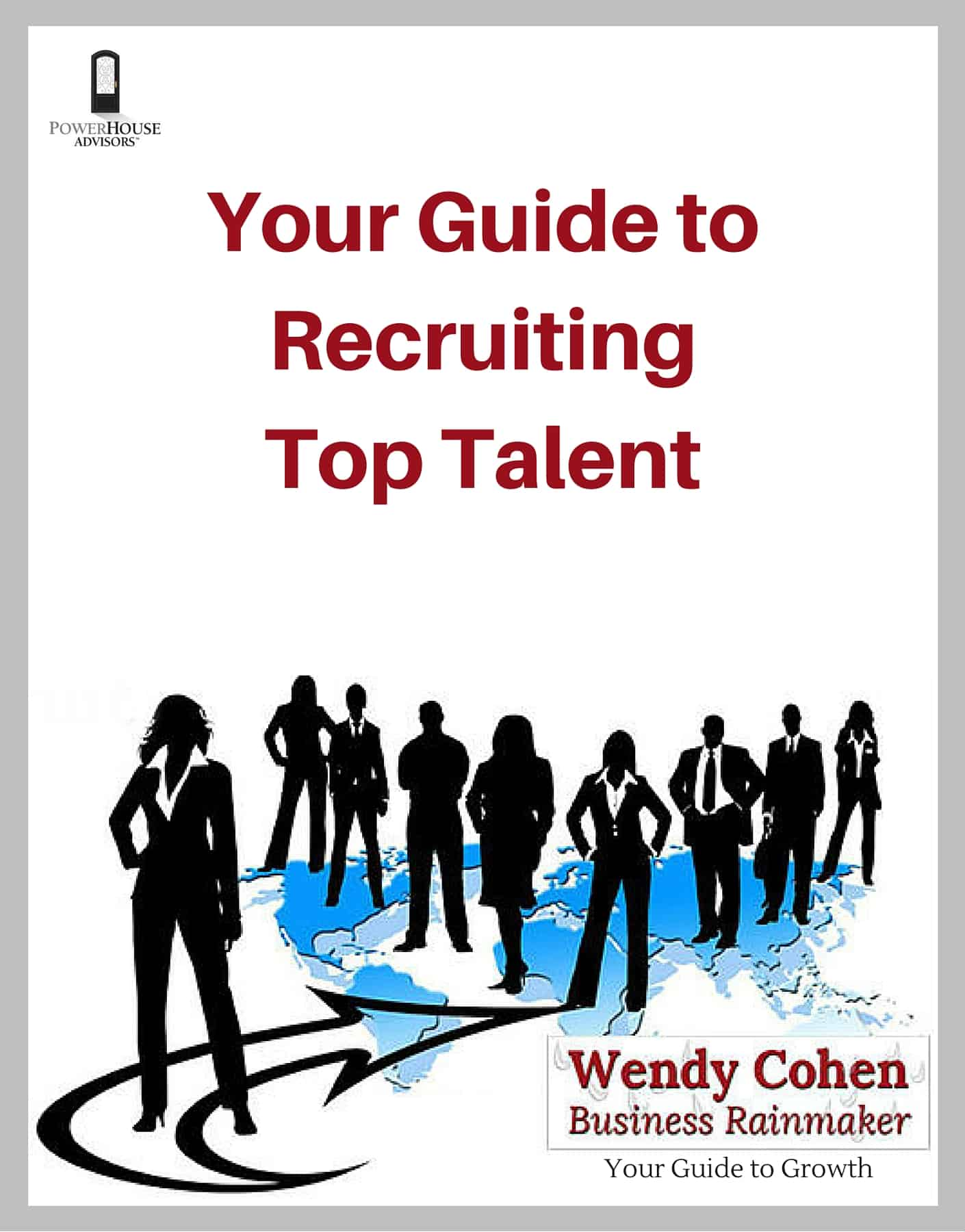 How to Recruit Top Talent Guide